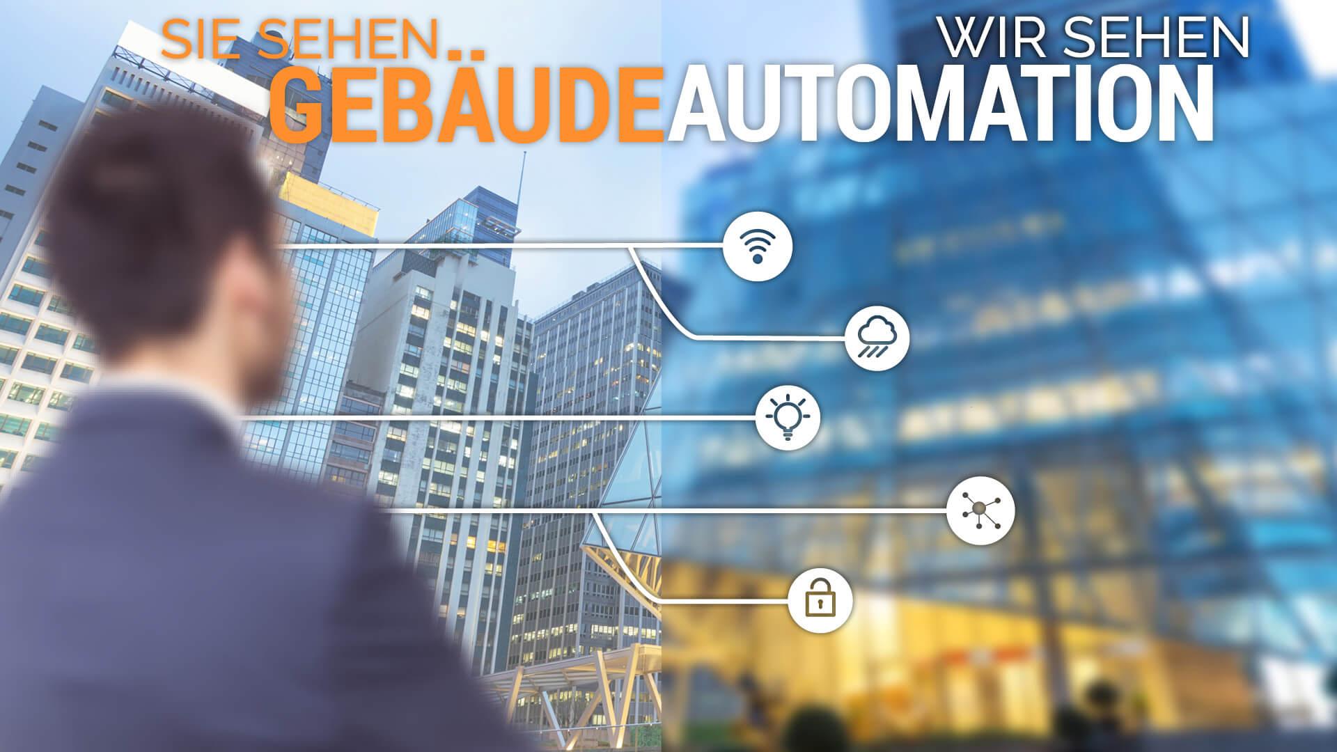 Sie sehen Gebäude - Wir sehen Automation